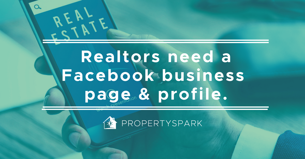 Why You Need A Realtor Facebook Page And Profile